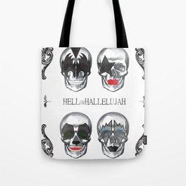 Hell or Hallelujah - KISS skulls Tote Bag