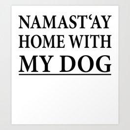 Funny Dog Shirt I Puppy Yoga Namastay Gift Art Print