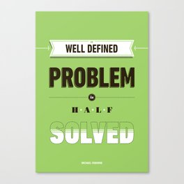 Well defined problem Canvas Print