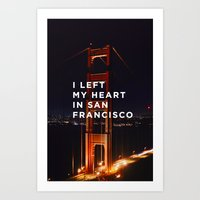 I left my heart... Art Print