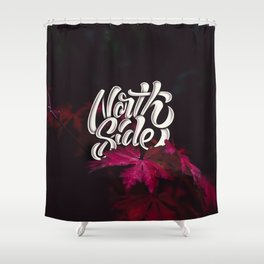 North Side Shower Curtain