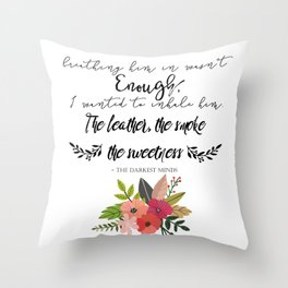 The Darkest Minds Quote #1 Throw Pillow