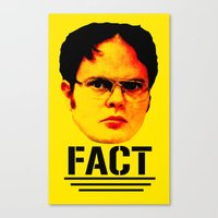 "dwight schrute Canvas Prints featuring Dwight Schrute ""FACT"" by Silvio Ledbetter"