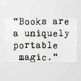 """Books are a uniquely portable magic."" Rug"