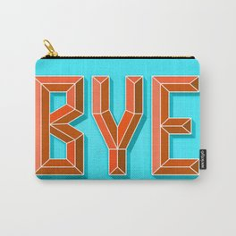 """BYE"" 3D Letters (Light Sky Blue, Burnt Orange) Carry-All Pouch"