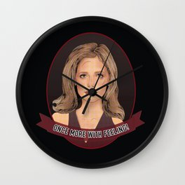 Buffy Summers - Once More with Feeling Wall Clock