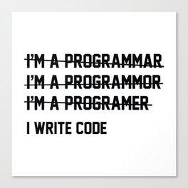 I Write Code Canvas Print