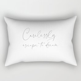 Duvet Cover Carelessly escape to dream Boutique and Guest Hotel Style Rectangular Pillow