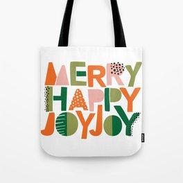 Merry Happy Joy Joy Tote Bag