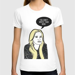You didn't write your book T-shirt