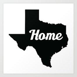 Home Texas Art Print
