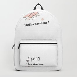 Spring-in-the-air Hello-spring Spring-quotes rose flowers floral  leaves pinkwhite society6 Backpack