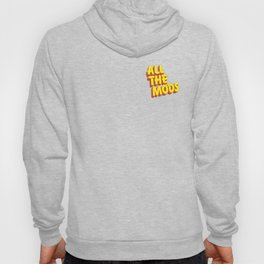 All the Mods Hoody