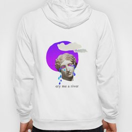 cry me a river Hoody