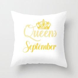 Queens are Born in September Women Girl Birthday Celebration  Throw Pillow