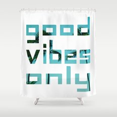 good vibes only // Punta Cana Shower Curtain