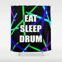 drum Shower Curtains featuring Eat, Sleep, Drum by VXDESIGNS
