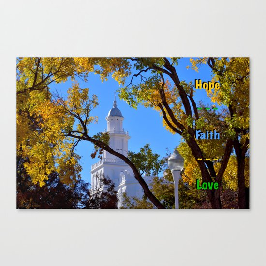Hope ~ Faith ~ Love Canvas Print