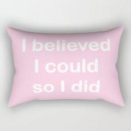 I believed - pink Rectangular Pillow