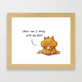 What Am I Doing With My Life? Framed Art Print