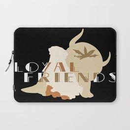 Loyal Friends Laptop Sleeve