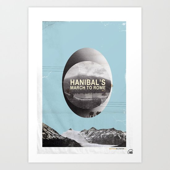 Hanibal's march to rome - http://matthewbillington.com Art Print