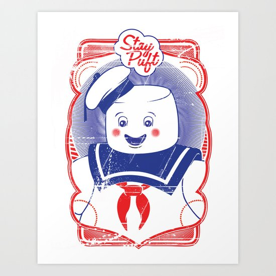 STAY PUFFT Art Print