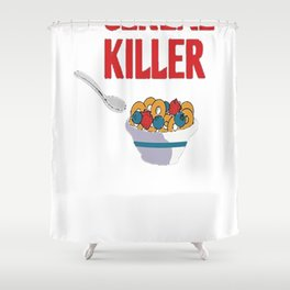 The real cereal killer tshirt Great for Halloween Gift Shower Curtain