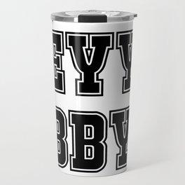 EYY BBY Travel Mug