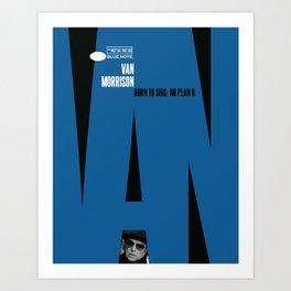 Van Morrison: Born To Sing (No Plan B) - III Art Print
