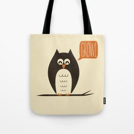 An Owl With a Growl Tote Bag