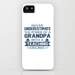 Grandpa Teacher iPhone Case