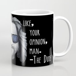 The Dude Lebowski Coffee Mug