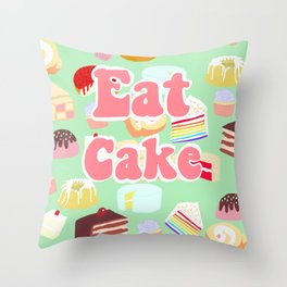 Eat Cake Throw Pillow