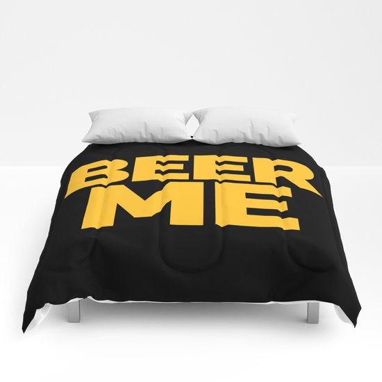 Beer Me Funny Quote Comforters