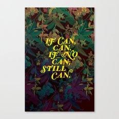 Still Can Canvas Print