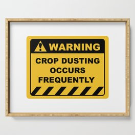 Funny Human Warning Label / Sign CROP DUSTING OCCURS FREQUENTLY Sayings Sarcasm Humor Quotes Serving Tray