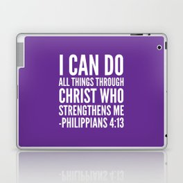 I CAN DO ALL THINGS THROUGH CHRIST WHO STRENGTHENS ME PHILIPPIANS 4:13 (Purple) Laptop & iPad Skin
