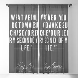 17   Ray Lewis Quotes 190511 Sheer Curtain