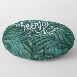A Cheerful Heart Floor Pillow