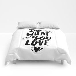 Do What You Love black and white modern typographic quote poster canvas wall art home decor Comforters