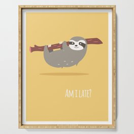 Sloth card - Am I late? Serving Tray