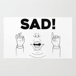 Sad! Rug