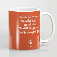dr seuss Mugs featuring dr seuss the more that you read by studiomarshallarts