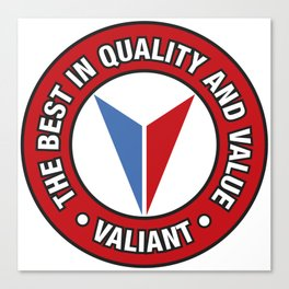 Valiant - Quality and Value Canvas Print