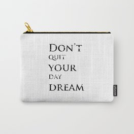 Positive thoughts will improve your mind Carry-All Pouch