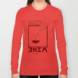 Whine to Wine Long Sleeve T-shirt