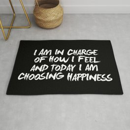 I Am in Charge of How I Feel and Today I Choose Happiness black and white home wall decor Rug