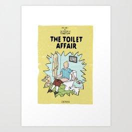 Tintin Cover Parody | The Toilet Affair Art Print