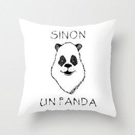 Sinon, un panda (5) Throw Pillow
